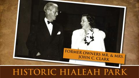 Former Owners Mr. and Mrs. John C. Clark
